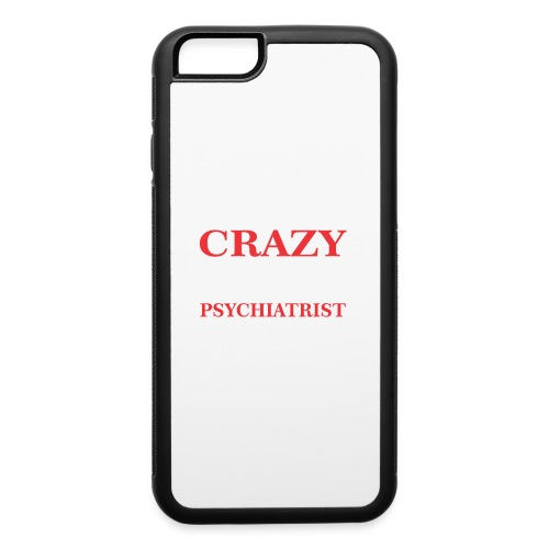 I Can Handle Crazy Im Computer Psychiatrist Progra - iPhone 6/6s Rubber Case