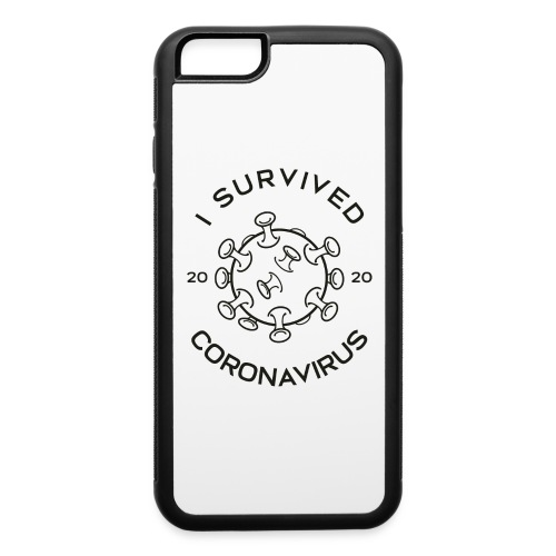 I Survived The Coronavirus Pandemic - iPhone 6/6s Rubber Case
