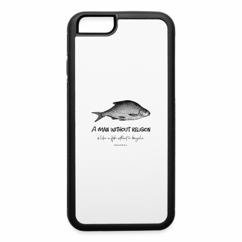 A man without religion! - iPhone 6/6s Rubber Case