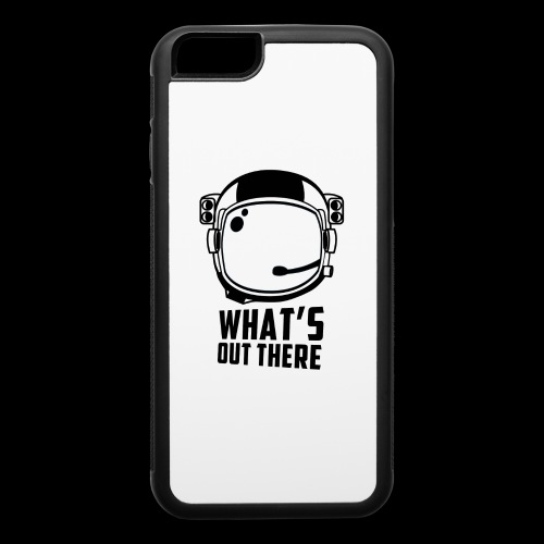 WHAT'S OUT THERE - iPhone 6/6s Rubber Case