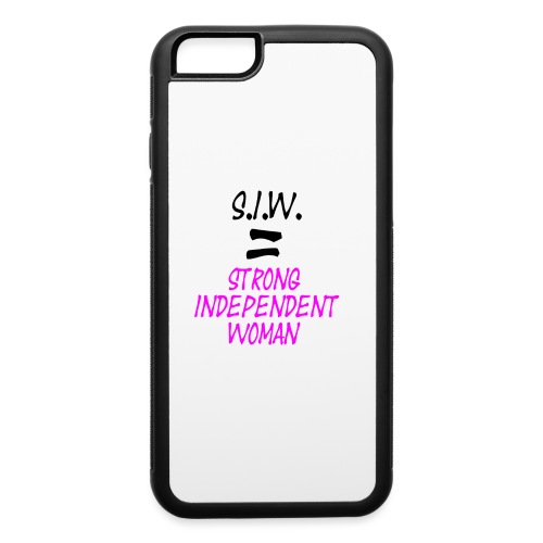 S.I.W. Strong Independent Woman - iPhone 6/6s Rubber Case