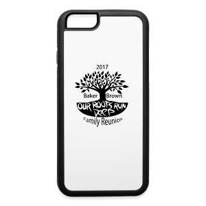 Baker Brown Family Reunion - iPhone 6/6s Rubber Case