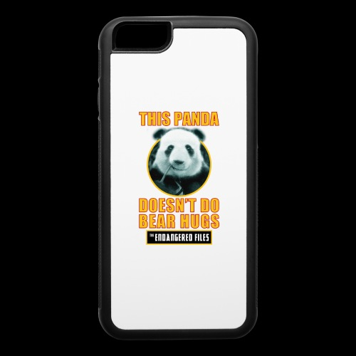 THIS PANDA DOESN'T DO BEAR HUGS! - iPhone 6/6s Rubber Case