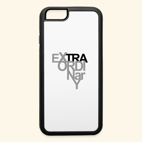 Extra Ordinary - iPhone 6/6s Rubber Case