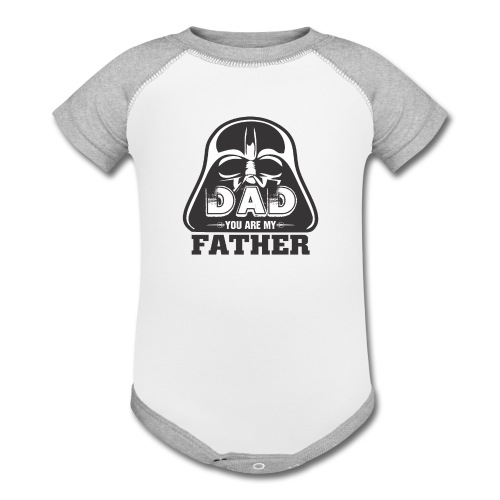 Dad You Are My Father, Happy Father's Day 2019 - Contrast Baby Bodysuit