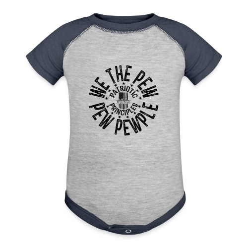 OTHER COLORS AVAILABLE WE THE PEW PEW PEWPLE B - Contrast Baby Bodysuit
