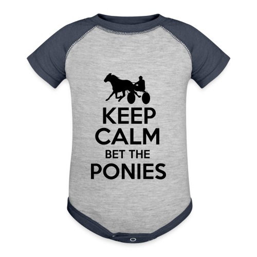 Keep Calm and Bet The Ponies - Standardbred - Contrast Baby Bodysuit