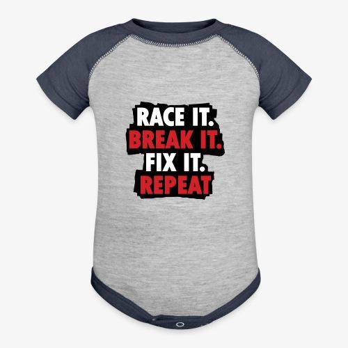 race it break it fix it repeat - Baseball Baby Bodysuit