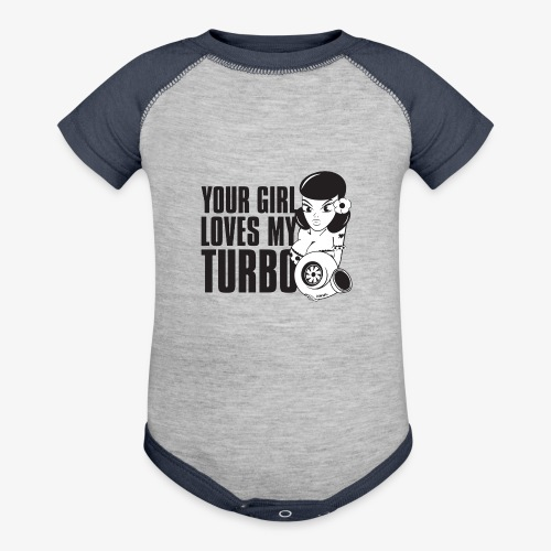 you girl loves my turbo - Contrast Baby Bodysuit