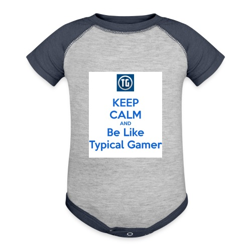 keep calm and be like typical gamer - Contrast Baby Bodysuit