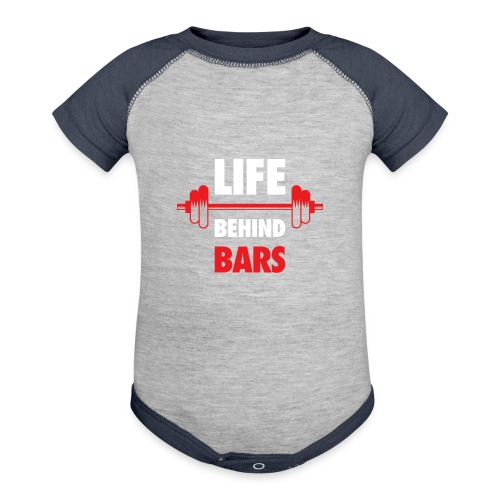 Life Behind Bars Fitness Quote - Baseball Baby Bodysuit