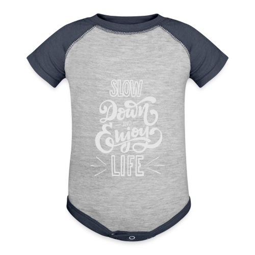 Slow down and enjoy life - Baseball Baby Bodysuit