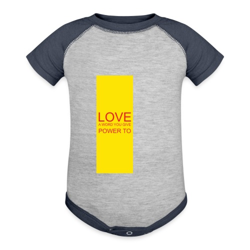LOVE A WORD YOU GIVE POWER TO - Contrast Baby Bodysuit