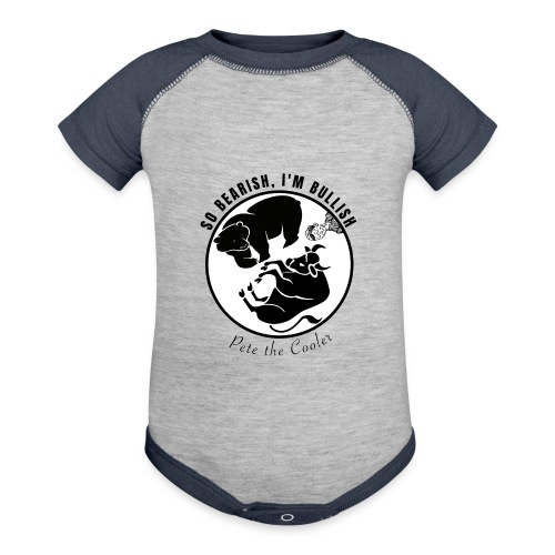 So Bearish, I'm Bullish - Pete the Cooler - Contrast Baby Bodysuit