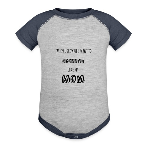 crossfit like mom (black) - Contrast Baby Bodysuit
