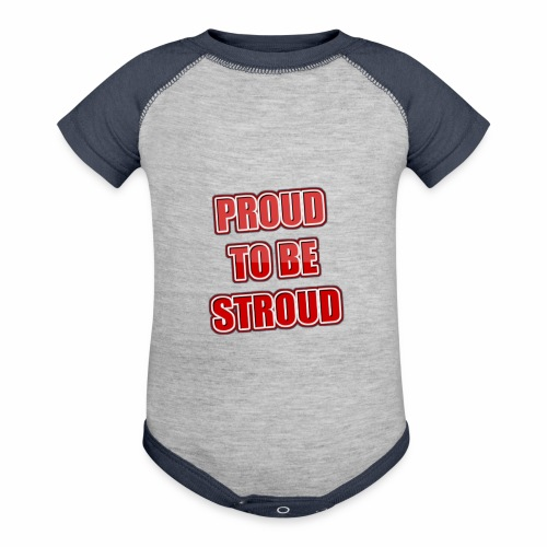 Proud To Be Stroud - Baseball Baby Bodysuit