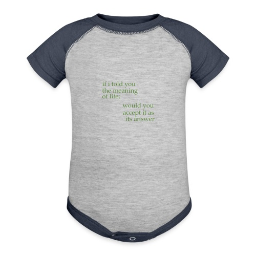 meaning of life - Baseball Baby Bodysuit