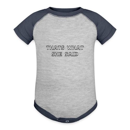thats what she said - Baseball Baby Bodysuit