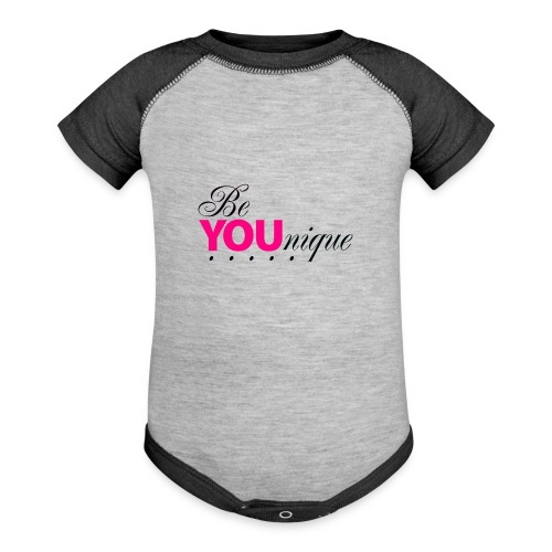 Be Unique Be You Just Be You - Contrast Baby Bodysuit