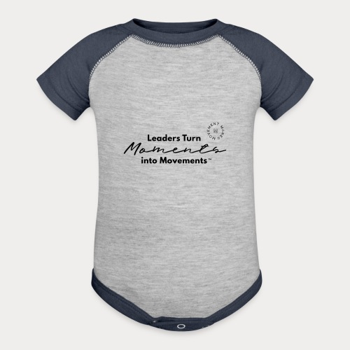 Leaders Turn Moments into Movements - Baseball Baby Bodysuit