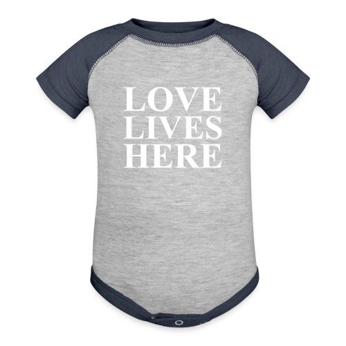 Love Lives Here, Positive, Motivation - Contrast Baby Bodysuit