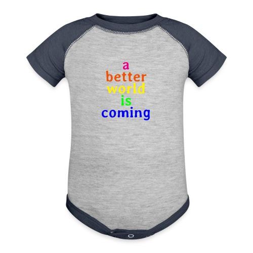a better world - Baseball Baby Bodysuit