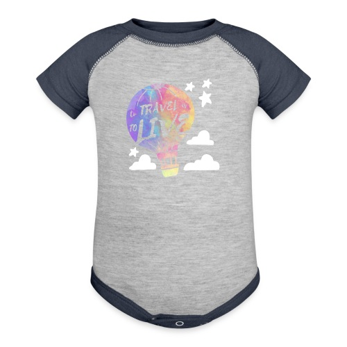 To Travel Is To Live - Baseball Baby Bodysuit