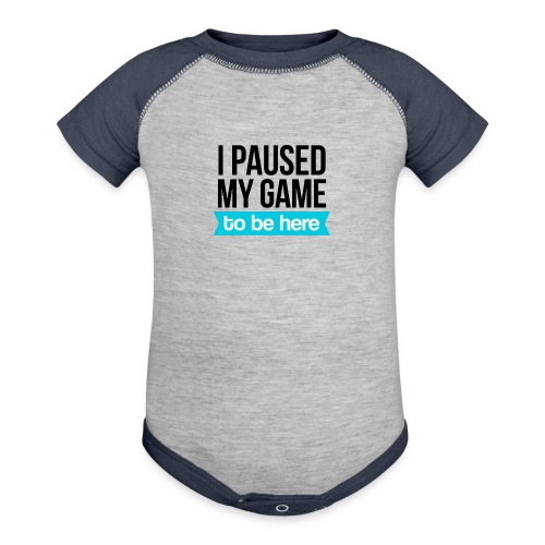 I Paused My Game - Contrast Baby Bodysuit