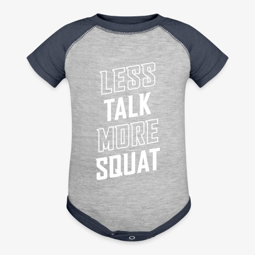 Less Talk More Squat - Baseball Baby Bodysuit