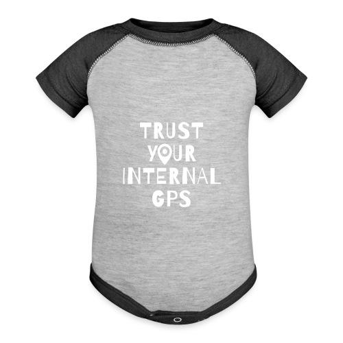 TRUST YOUR INTERNAL GPS - Baseball Baby Bodysuit