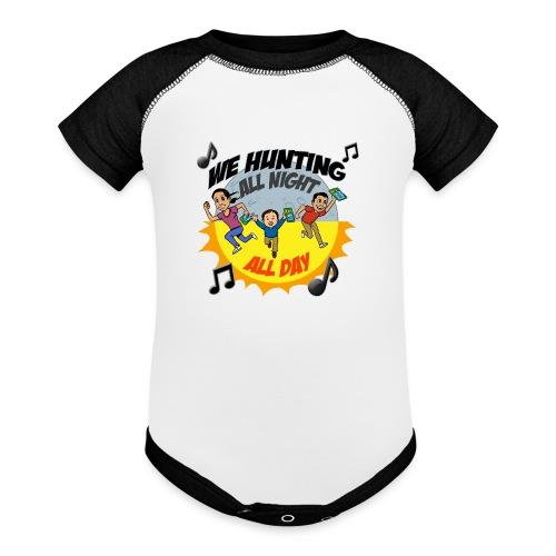 We Hunting All Night All Day - Baseball Baby Bodysuit