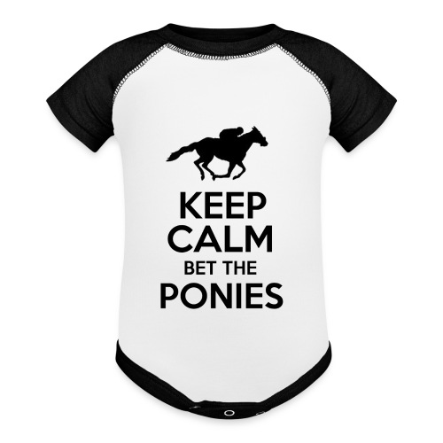 Keep Calm Bet The Ponies - Thoroughbred - Contrast Baby Bodysuit