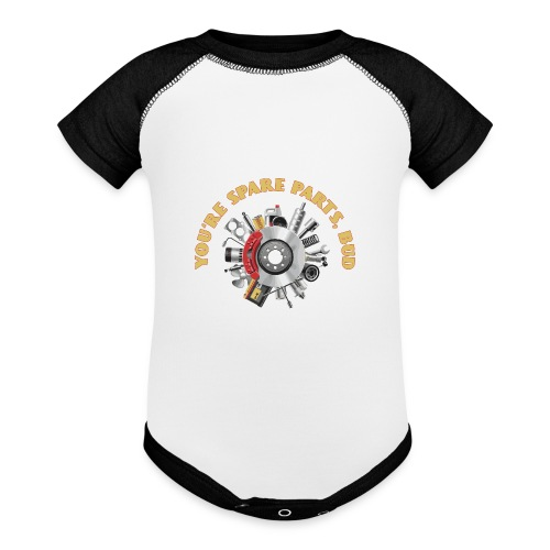 Letterkenny - You Are Spare Parts Bro - Baseball Baby Bodysuit