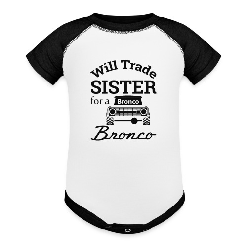 Will trade sister for Bronco Kids Clothes - Baseball Baby Bodysuit