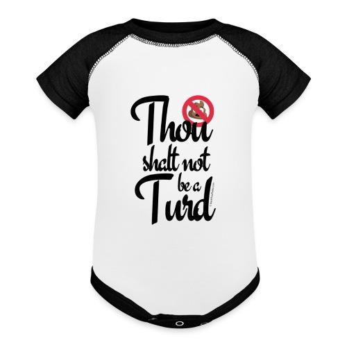 Thou Shalt Not Be a Turd - Baseball Baby Bodysuit