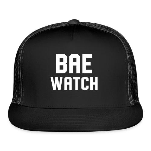 Bae Watch - Trucker Cap