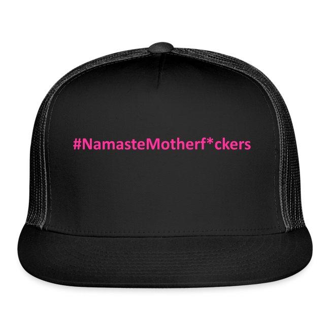 #NamasteMotherF*ckers