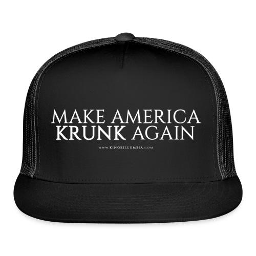 Make America Krunk Again - Trucker Cap