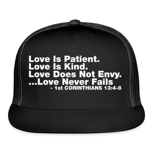 Love Bible Verse - Trucker Cap