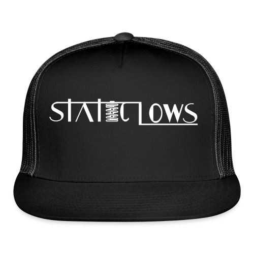 Staticlows - Trucker Cap