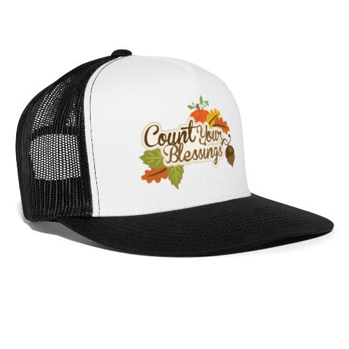 Count your blessings - Trucker Cap