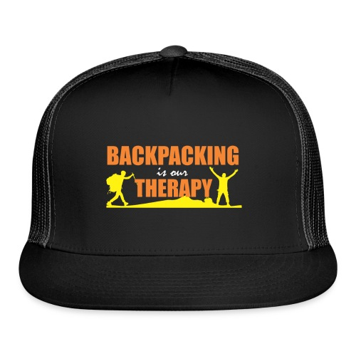 BackPacking is our Therapy - Trucker Cap