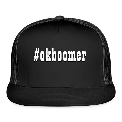 #okboomer - Trucker Cap