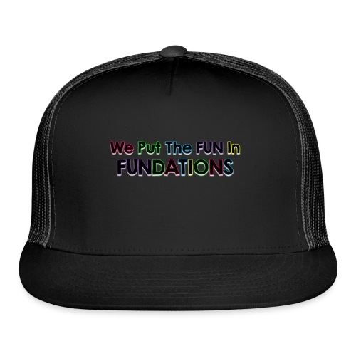 fundations png - Trucker Cap