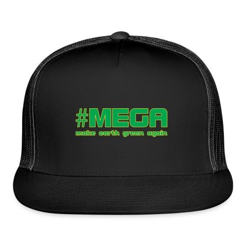 #MEGA - Trucker Cap