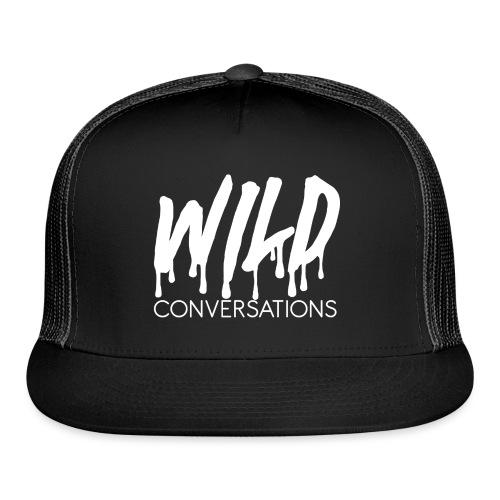 Wild Conversations - Trucker Cap
