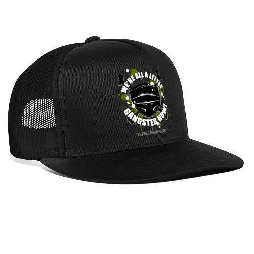 Covid Gangster - Trucker Cap