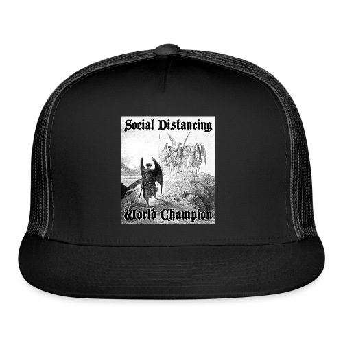 Social Distancing World Champion - Trucker Cap