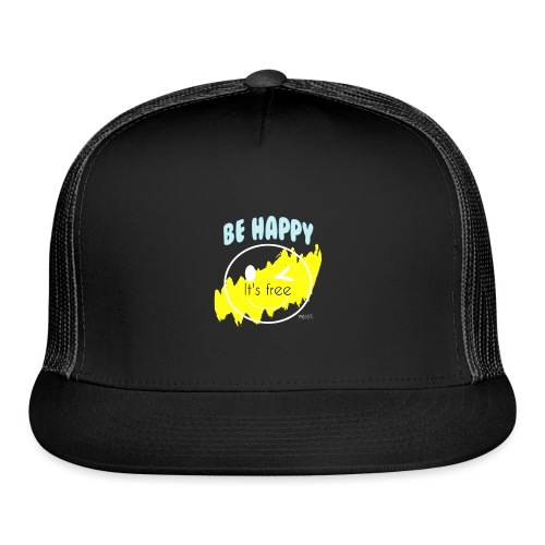 Be happy - Trucker Cap