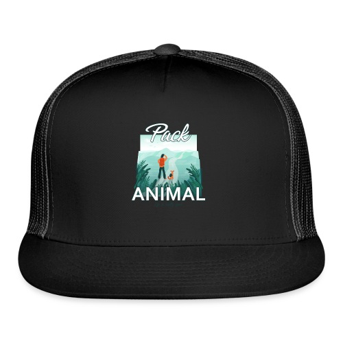 Life Is Really Good Pack Animal - Trucker Cap